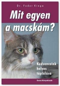dr. Fodor Kinga: Mit egyen a macskám?