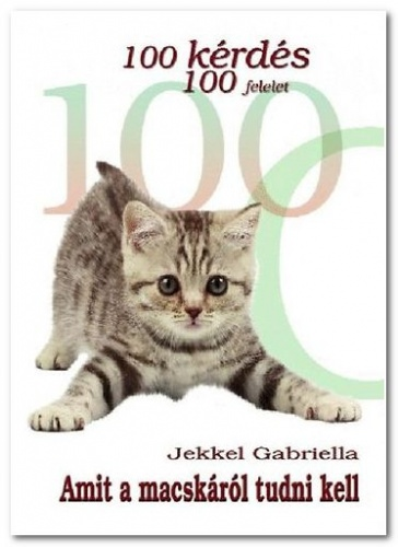 Jekkel Gabriella: Amit a macskáról tudni kell c. könyvet!